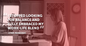 How I've Found My Work/Life Blend 2
