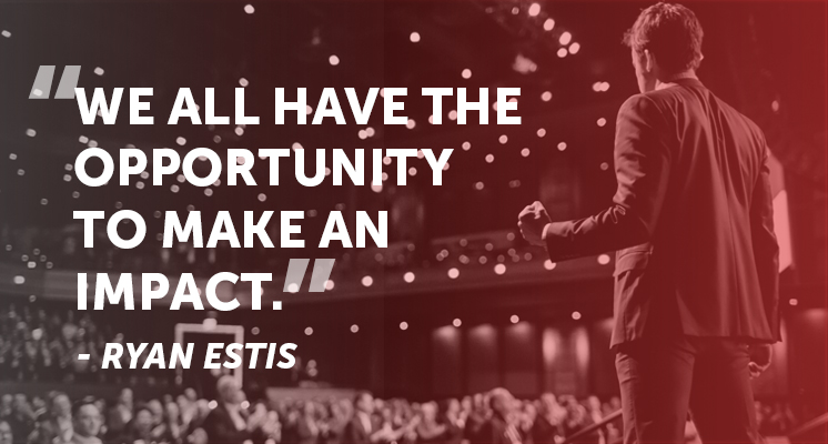 We all have the opportunity to make an impact